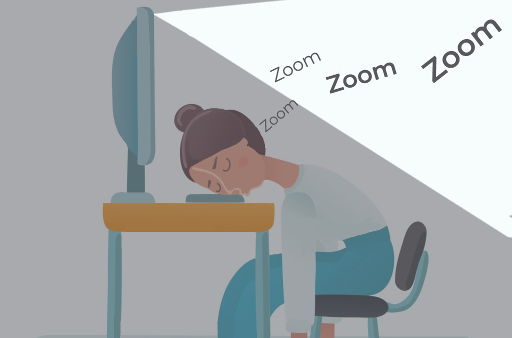 Zoom Fatigue and how to prevent it
